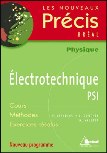Livre : Nouveaux précis d'Électrotechnique PSI - Editions Bréal PDF