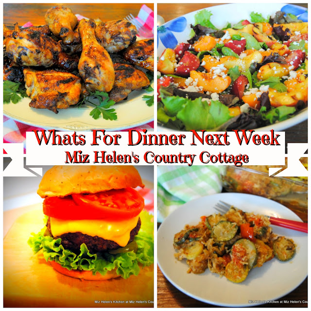 Whats For Dinner Next Week, at Miz Helen's Country Cottage