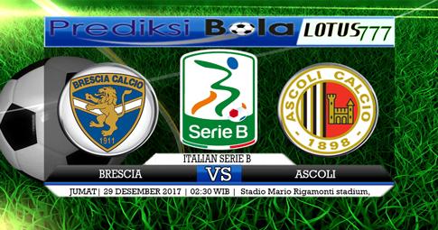 PREDIKSI  Brescia vs Ascoli  29 DESEMBER 2017