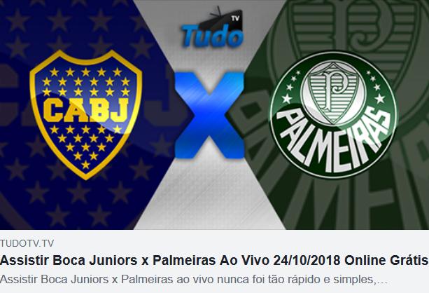 Assistir Boca Juniors x Palmeiras Ao Vivo 24/10/2018 Online Grátis  (Tv Tudo)