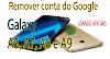Remover conta do Google  Samsung Galaxy A5, A5 Plus, A6, A7, A7 Plus, A8, A8 plus, A9 Plus
