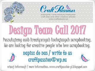 http://craftpassion-pl.blogspot.co.uk/2016/12/design-team-call-2017.html