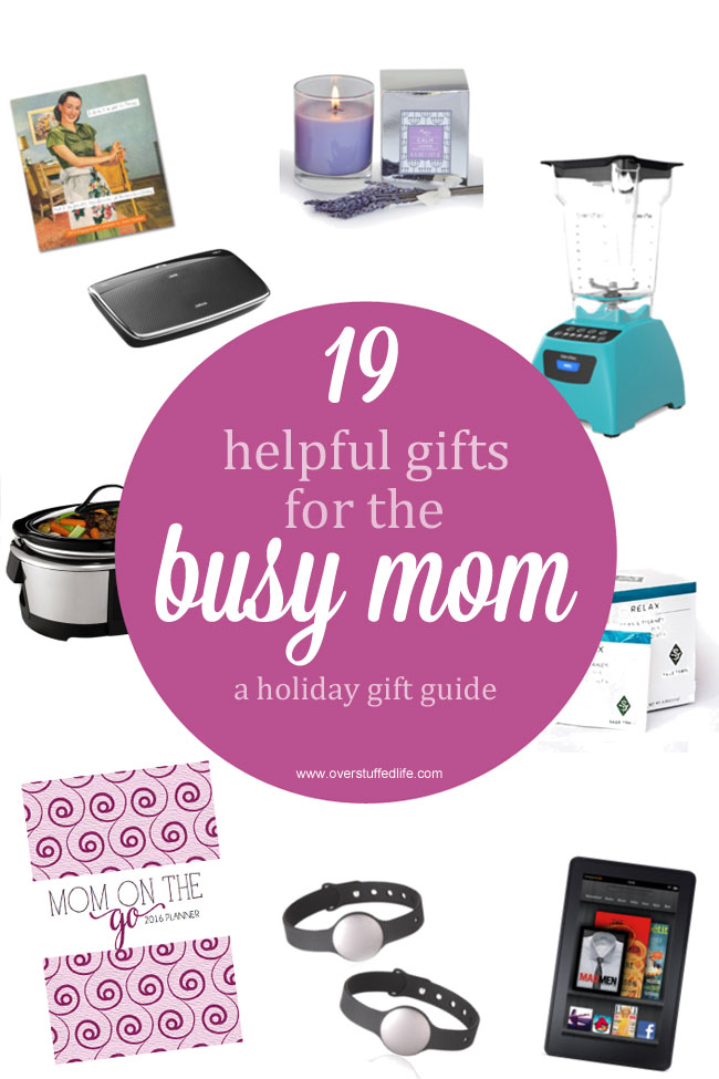 Do you know a busy and overwhelmed mom? These gift ideas will help relieve her stress! #overstuffedlife