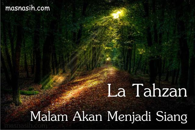 La Tahzan Malam dan Siang