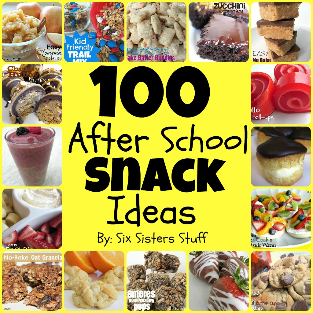 100 Easy After School Snacks | Six Sisters' Stuff