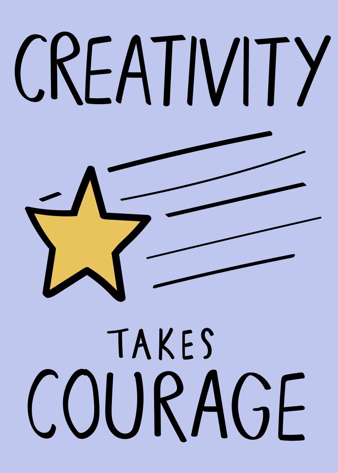 creativity takes courage illustration