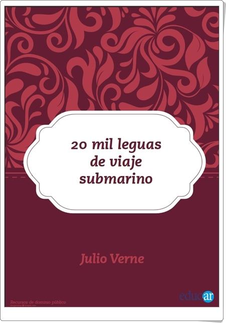 """""""Veinte mil leguas de viaje submarino"""" de Julio Verne"""