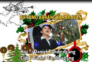 Lirik Lagu Daniel Tandirogang Bu'tumo Arrang Karapasan