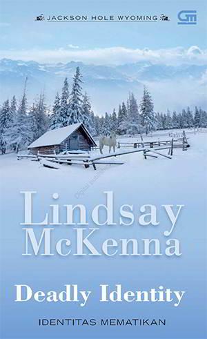 Deadly Identity PDF Karya Lindsay Mckenna