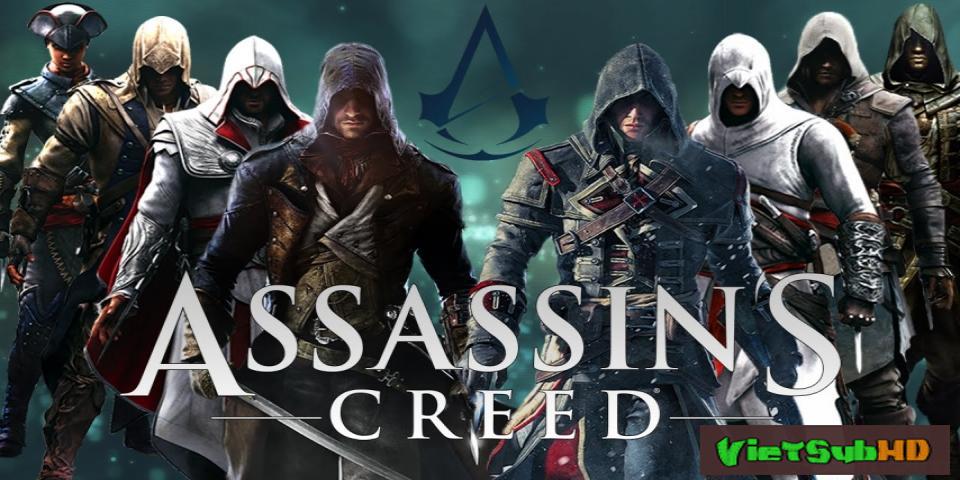Phim Dòng Dõi Sát Thủ VietSub HD | Assassin's Creed 2016