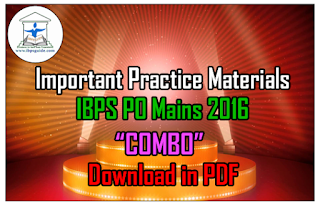 "Important Practice Materials for Upcoming IBPS PO Mains 2016 ""COMBO"" – Download in PDF"