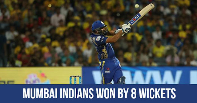 Mumbai Indians won by 8 wickets