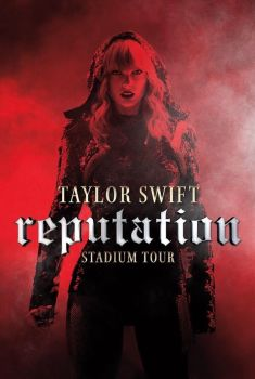 Taylor Swift: Reputation Stadium Tour Torrent - WEB-DL 720p/1080p Legendado