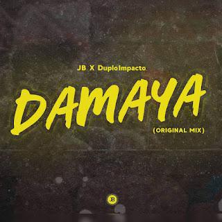 JB x DuploImpacto - Damaya (Original Mix)