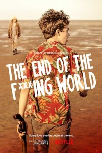 Download Netflix 2017 Series The End of the Fucking World {Season 1} 720p (English) [All Episodes From 1 To 8]