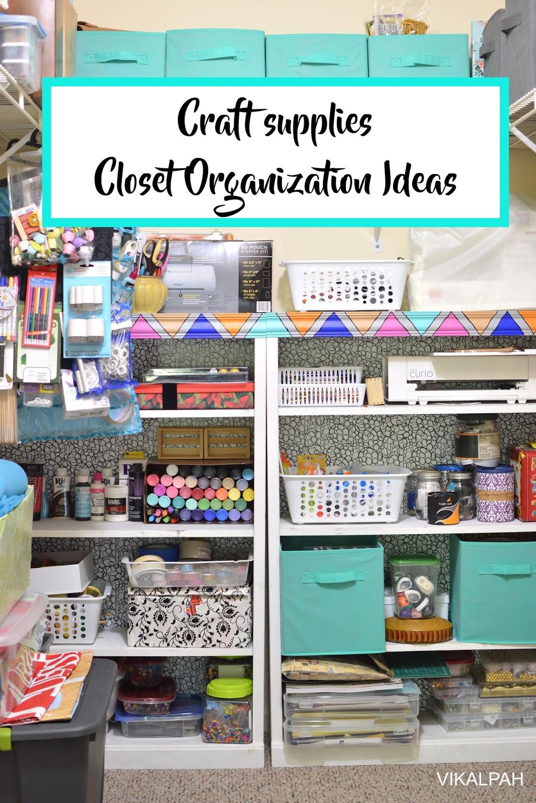 Vikalpah How I Organized My Craft Supplies In A Shared Closet Closet Organization Ideas