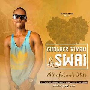Download Mp3 | Gudluck Vivan LaSwai - African Hits
