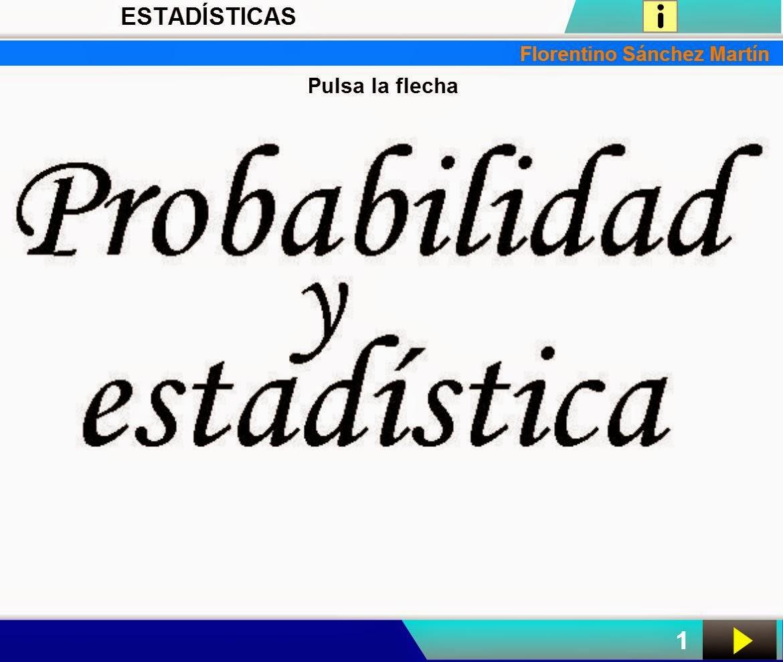 http://cplosangeles.juntaextremadura.net/web/edilim/curso_4/matematicas/estadisticas_4/estadisticas_4.html