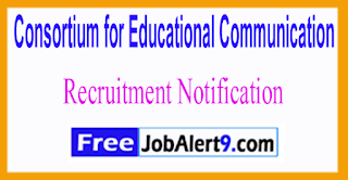 CEC Consortium for Educational Communication Recruitment Notification 2017 Last Date 10-07-2017