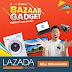 Bazaar Gadget Lazada, Diskon Gila Banget