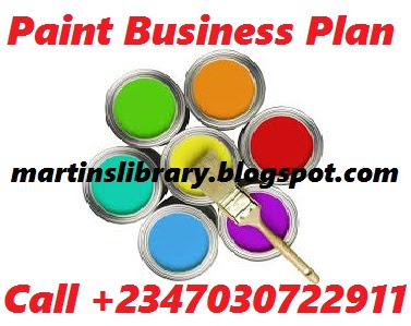 PAINT COMPANY BUSINESS PLAN SAMPLE - FEASIBILITY STUDY REPORT