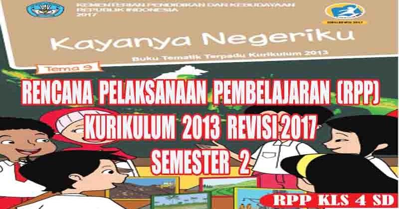 Rpp Tematik Kelas 4 SD Tema 9 Semester 2 Kurikulum 2013 ...