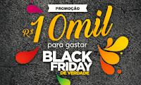 Promoção Black Friday de Verdade: Concorra 10 mil reais!