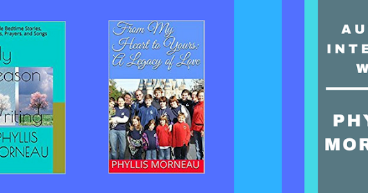 Interview with Author Phyllis Morneau