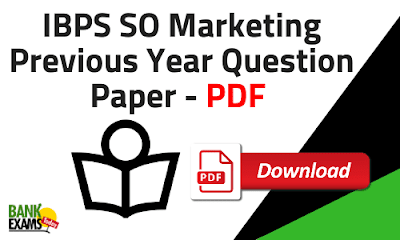 IBPS SO Marketing Previous Year Question Paper PDF