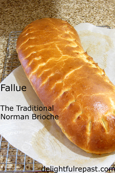 Fallue - The Traditional Norman Brioche - French Regional Baking / www.delightfulrepast.com
