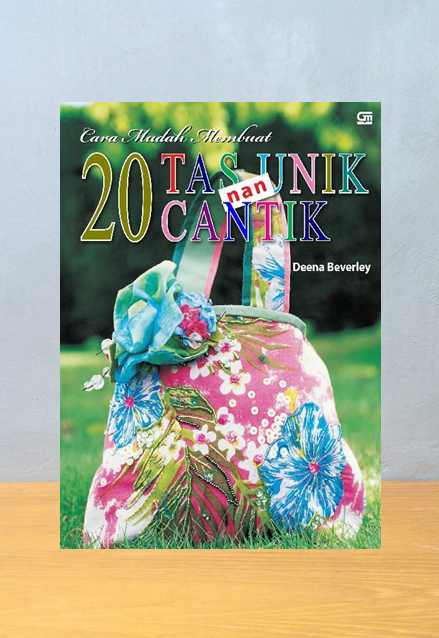 20 TAS UNIK NAN CANTIK, Deena Beverley