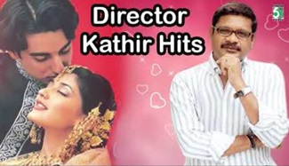 Director Kadhir Super Hit Famous Audio Jukebox