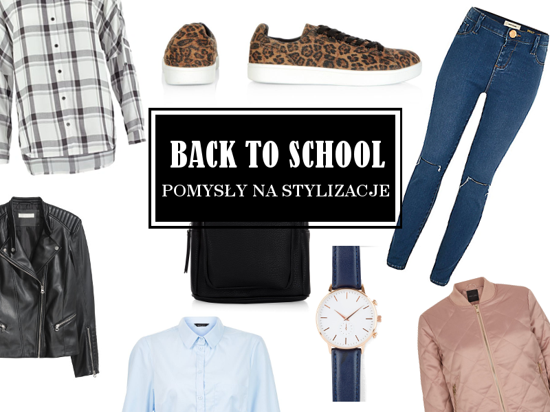University outfit ideas, Back to school. Stylizacje do szkoły.