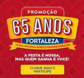 Cadastrar Promoção Produtos Fortaleza 2018 Aniversário 65 Anos
