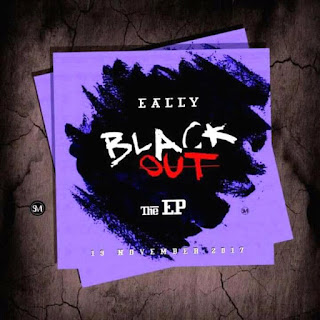 BLACKOUT EP BY EALLY NOW OUT