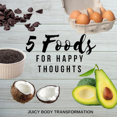 5 foods for Happy Thoughts -JBT