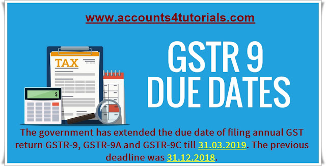 due date for filing annual gst9 31 march 2019