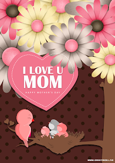 i love you mom, Happy mothers day mother bird, baby birds in nest,tree branch, flowers