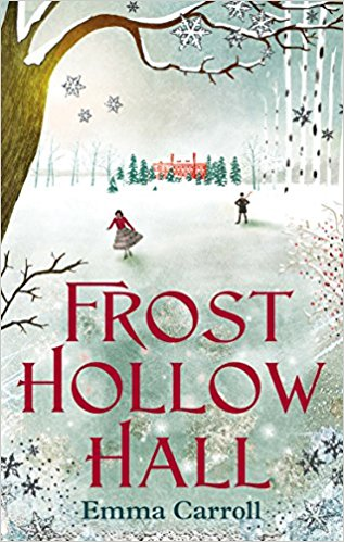Frost Hollow Hall by Emma Carroll Review