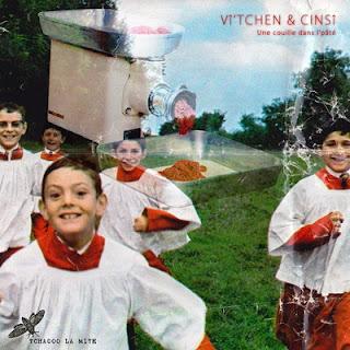 Vi'tchen & Cinci - Une Couille Dans L'pate (2016)