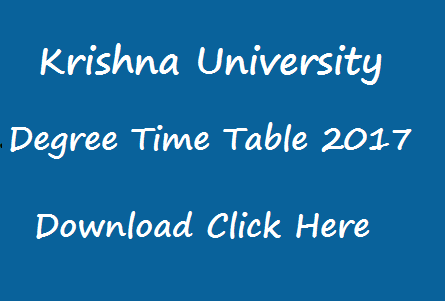 krishna university degree exam time table 2017 manabadi