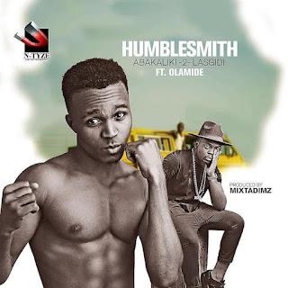 Lyrics: Humblesmith ft. Olamide - Abakaliki to Lasgidi