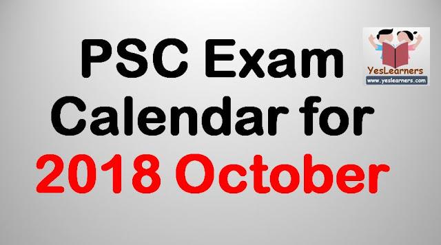PSC Exam Calendar - October 2018