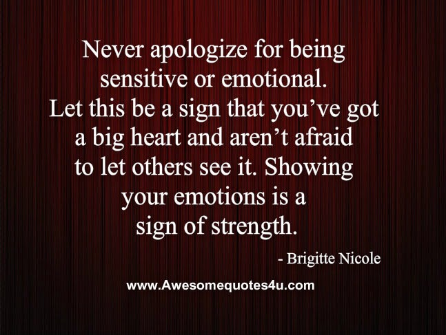 Quotes About Being Emotional. QuotesGram