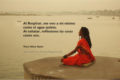 Frases Célebres Al Respirar Thich Nhat Hanh