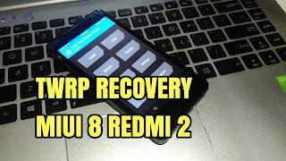 Cara Pasang Twrp Xiaomi Redmi 2/Prime/Pro Miui 8 Lollipop 11