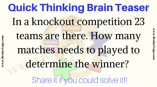 Quick Thinking Brain Teaser