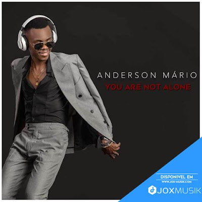 Anderson Mário - You Are Not Alone