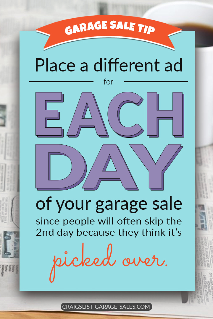 Garage Sale Advertising Tweak Your Ads To Attract Back To Back Sell Out Crowds Craigslist Garage Sales Oklahoma City