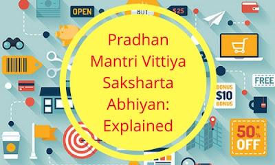 Pradhan Mantri Vittiya Saksharta Abhiyan: Explained